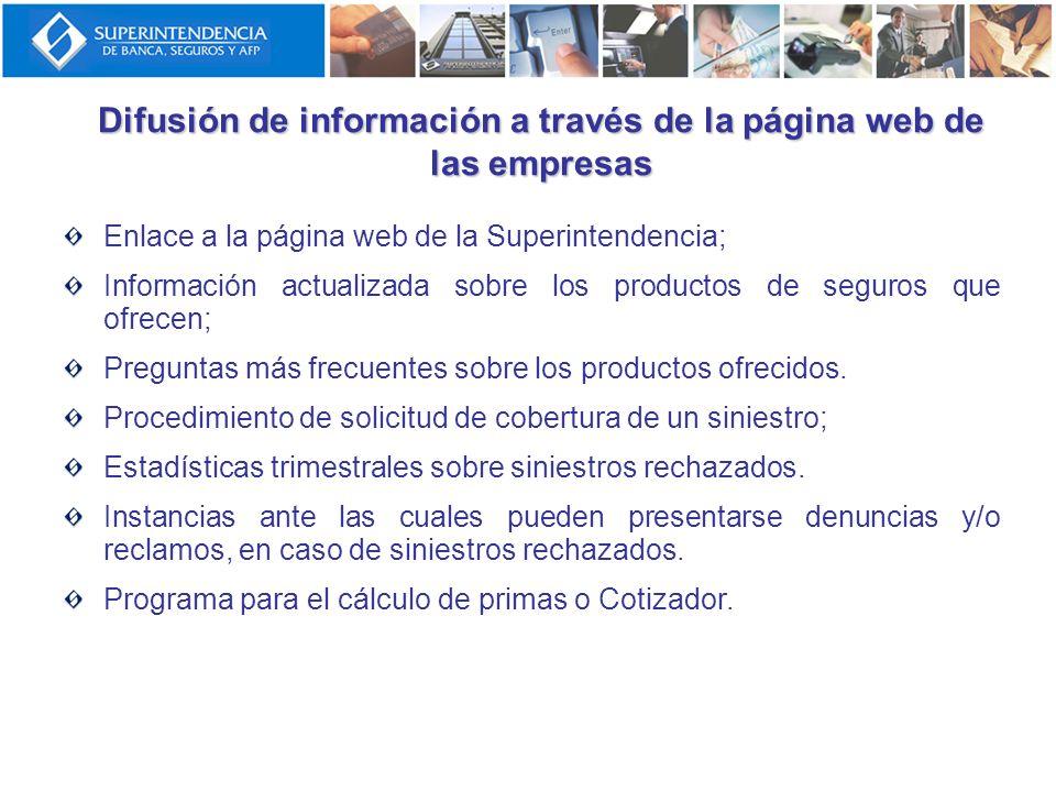 Difusión de información a través de la página web de las empresas Enlace a la página web de la Superintendencia; Información actualizada sobre los pro