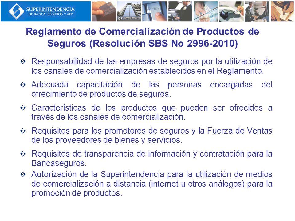 Reglamento de Comercialización de Productos de Seguros (Resolución SBS No 2996-2010) Responsabilidad de las empresas de seguros por la utilización de