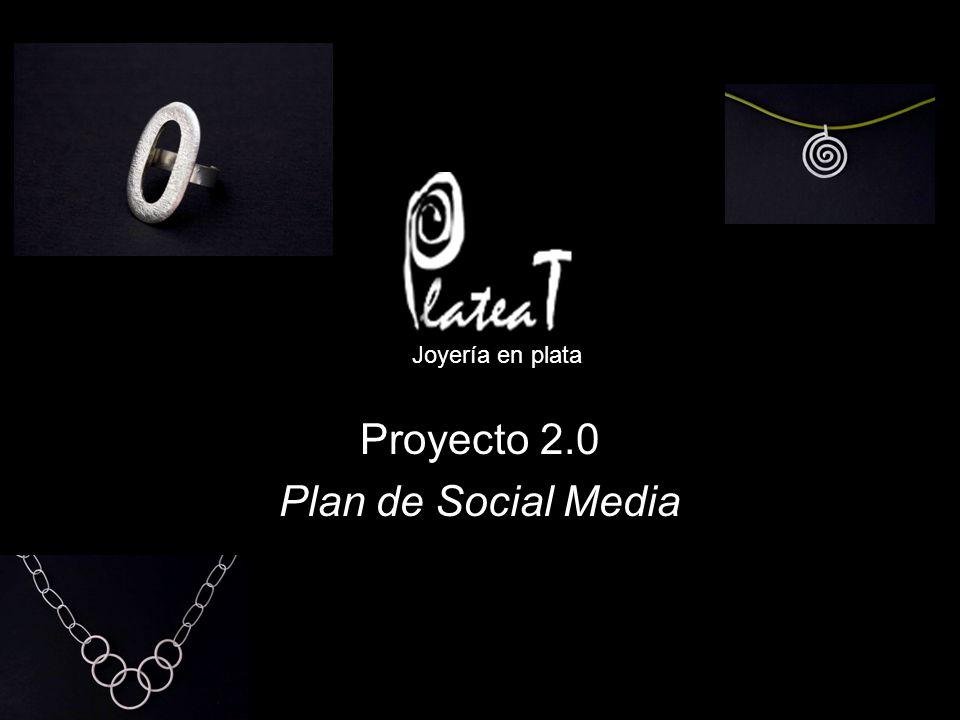 Joyería en plata Proyecto 2.0 Plan de Social Media