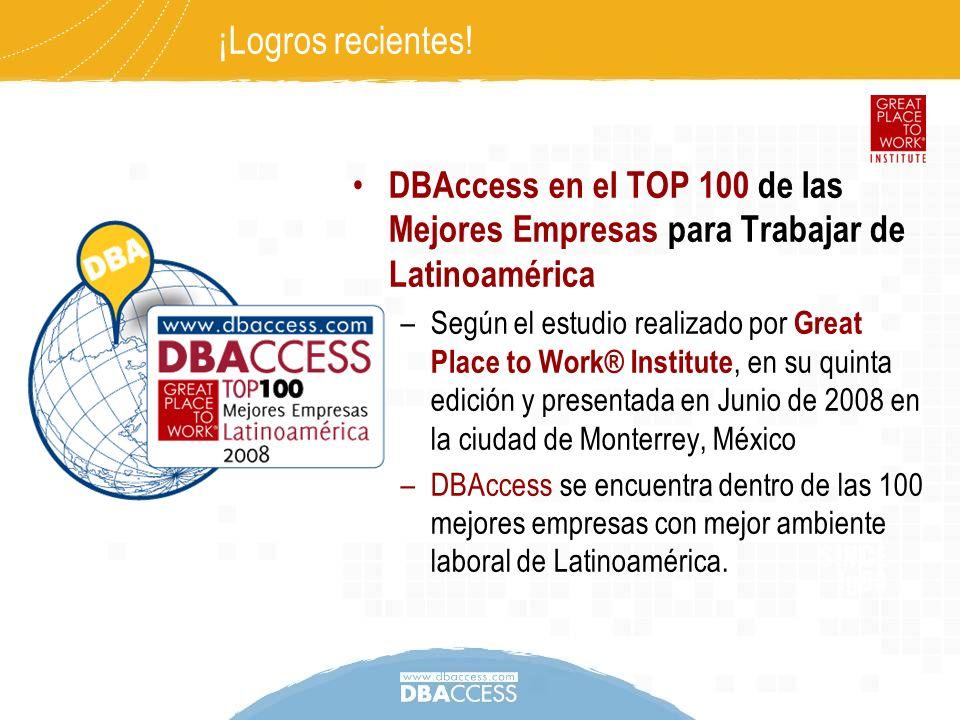 DBAccess en el TOP 100 de las Mejores Empresas para Trabajar de Latinoamérica –Según el estudio realizado por Great Place to Work® Institute, en su qu