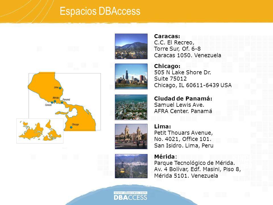 Espacios DBAccess Mérida: Parque Tecnológico de Mérida. Av. 4 Bolívar, Edf. Masini, Piso 8, Mérida 5101. Venezuela Chicago: 505 N Lake Shore Dr. Suite