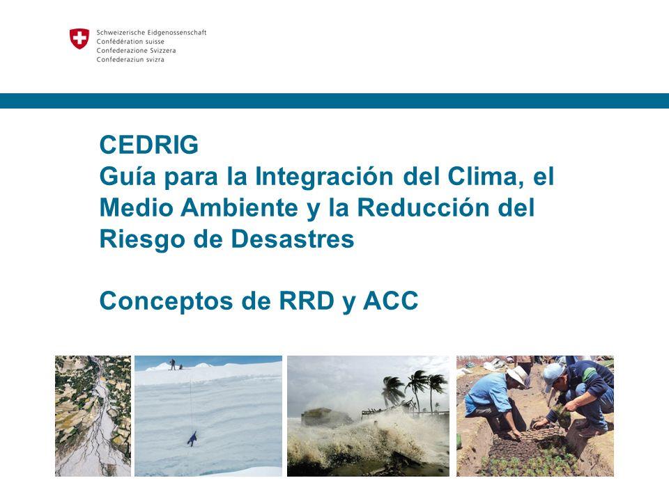 2 Contenido 1.Meta global del CEDRIG 2.Concepto de adaptación 3.Qué es el riesgo 4.Ciclo de la RRD 5.Sostenibilidad 6.Convergencias entre RRD y CC, GCP