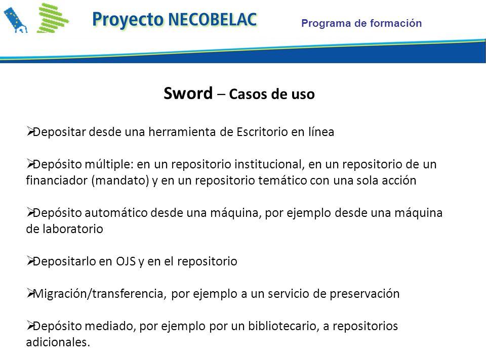 Programa de formación Sword – Casos de uso Depositar desde una herramienta de Escritorio en línea Depósito múltiple: en un repositorio institucional,
