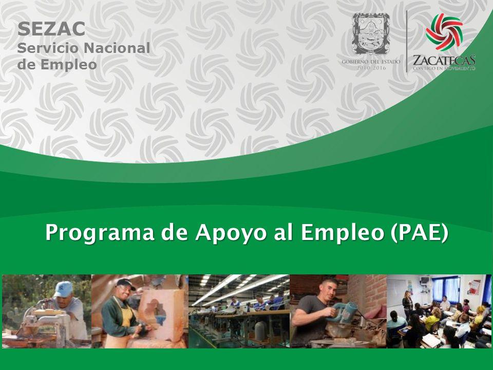 SEZAC Servicio Nacional de Empleo Programa de Apoyo al Empleo (PAE)