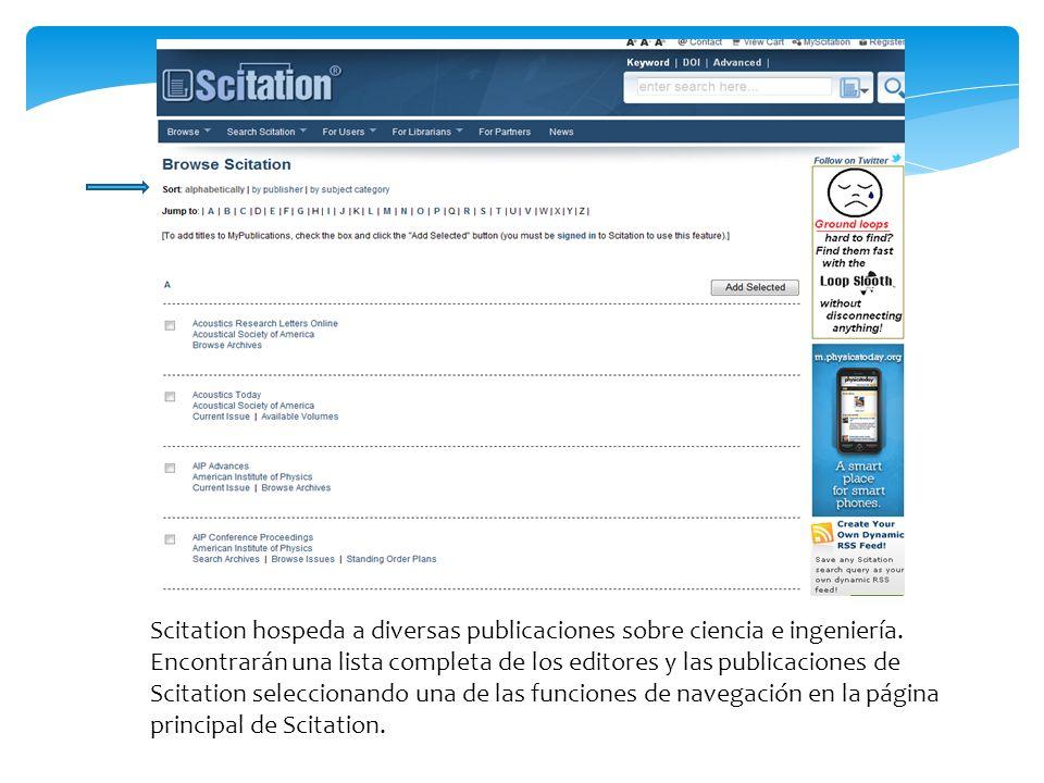 Scitation hospeda a diversas publicaciones sobre ciencia e ingeniería.