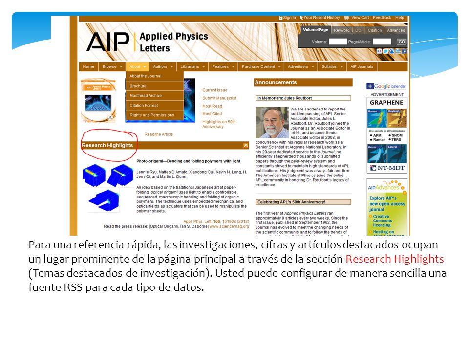 Para una referencia rápida, las investigaciones, cifras y artículos destacados ocupan un lugar prominente de la página principal a través de la sección Research Highlights (Temas destacados de investigación).