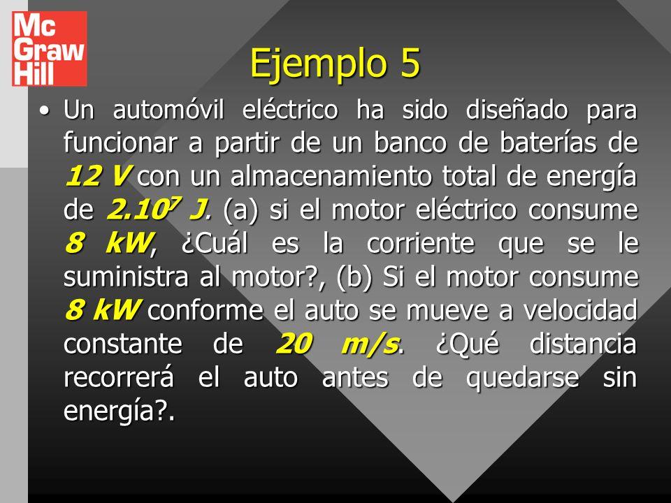Ejemplo 4 Un calentador de inmersión de 350 W opera en una línea de 120 V, y se utiliza para elevar la temperatura de 250 cm 3 de agua desde 27 °C has