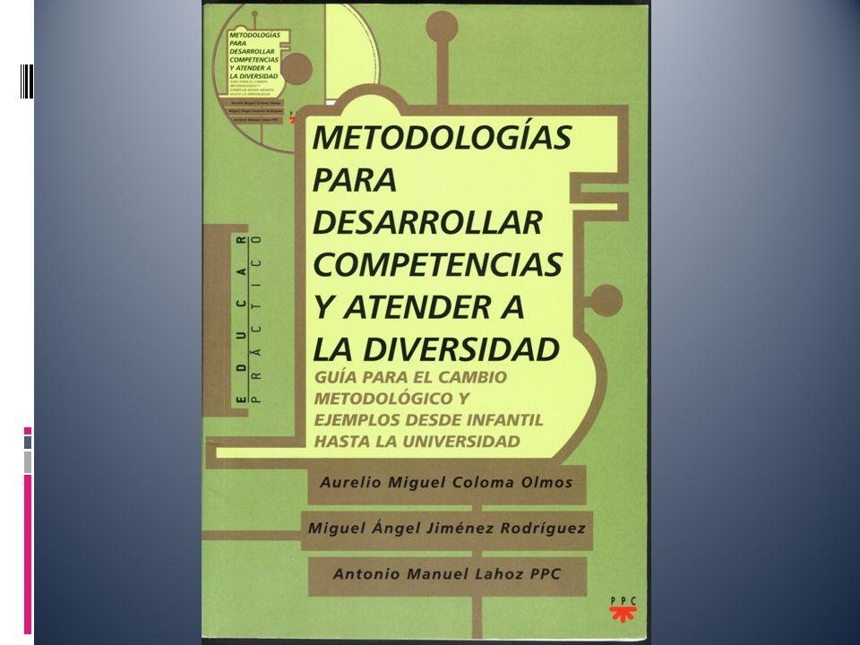 Y por último, una propuesta para el cambio metodológico en los centros