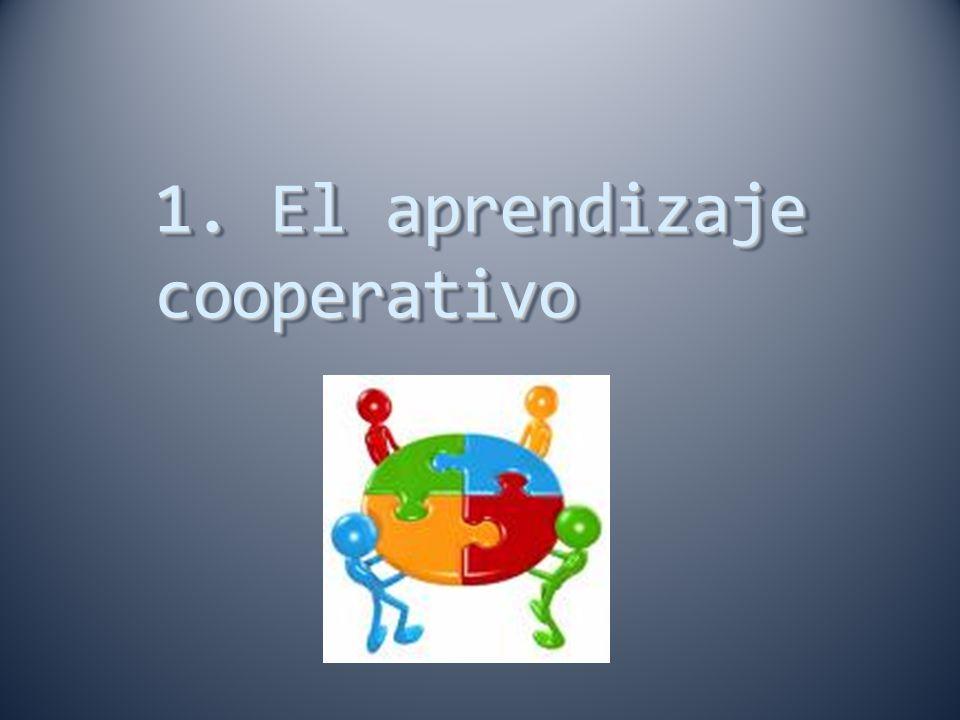 1. El aprendizaje cooperativo