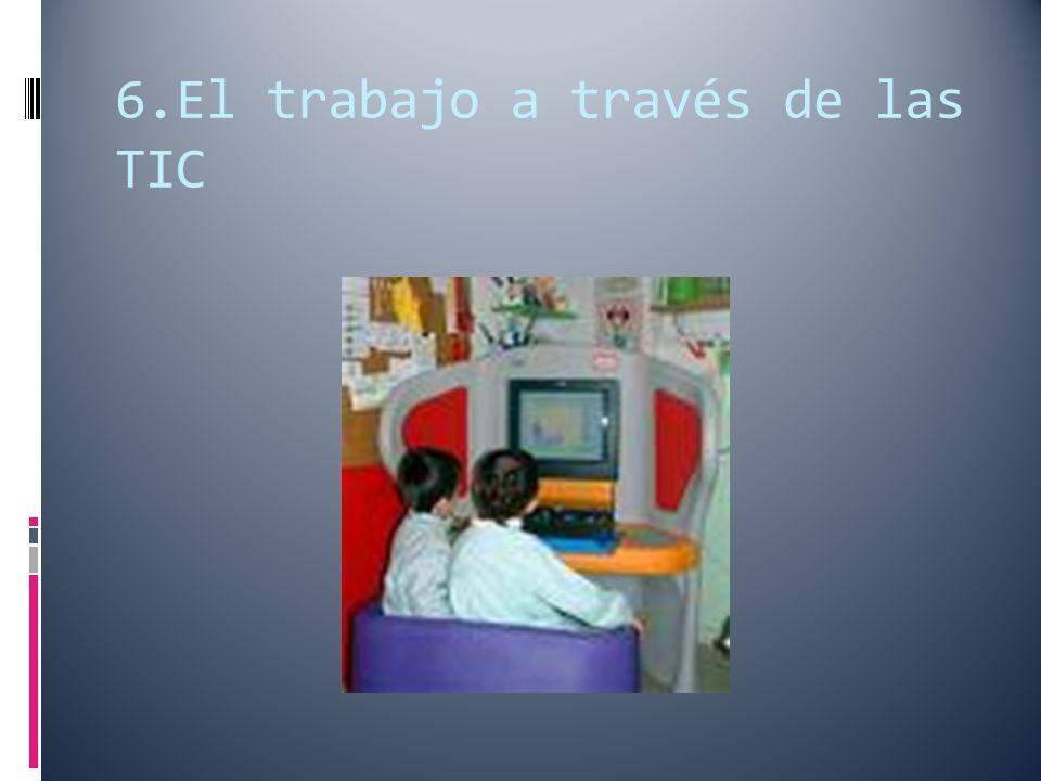6.El trabajo a través de las TIC