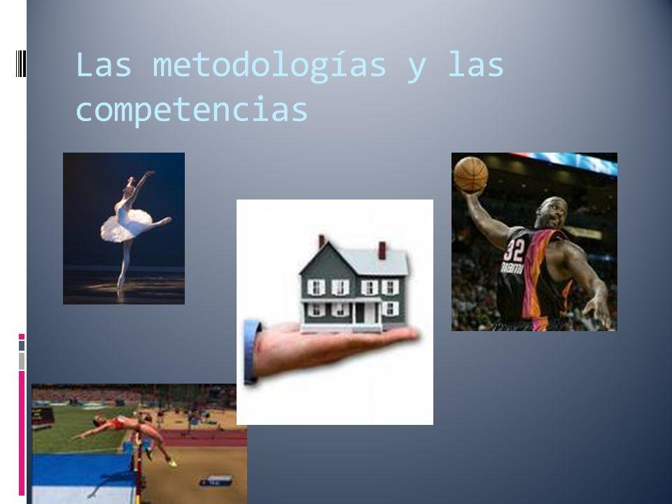 Las metodologías y las competencias