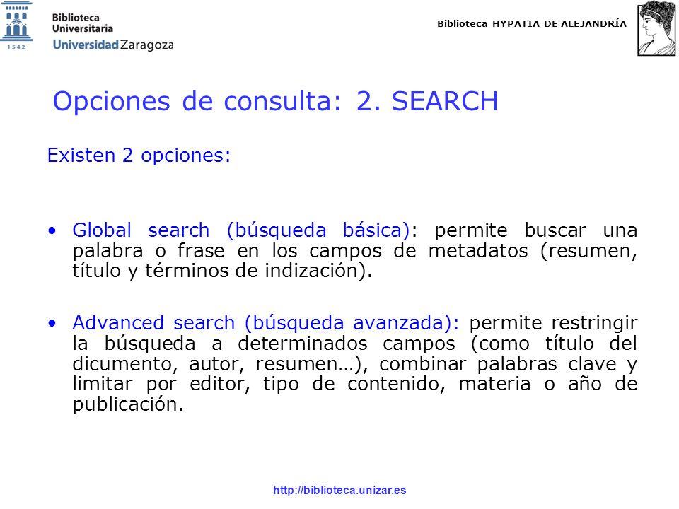 Biblioteca HYPATIA DE ALEJANDRÍA http://biblioteca.unizar.es Opciones de consulta: 2.