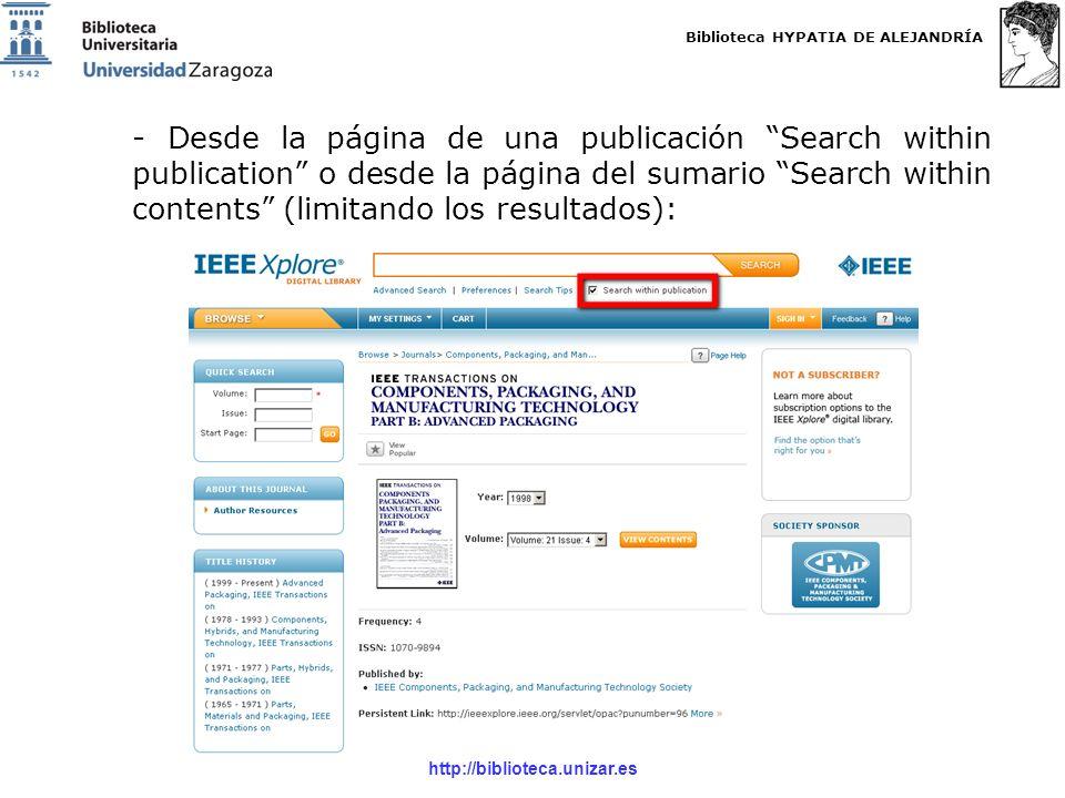 Biblioteca HYPATIA DE ALEJANDRÍA http://biblioteca.unizar.es - Desde la página de una publicación Search within publication o desde la página del sumario Search within contents (limitando los resultados):