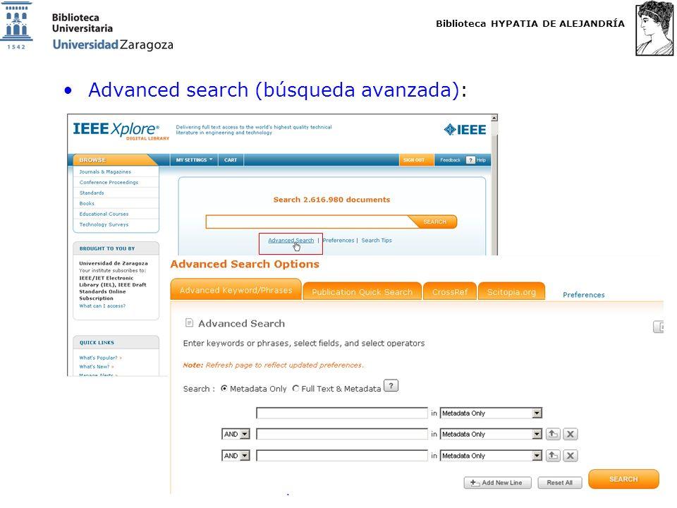 Biblioteca HYPATIA DE ALEJANDRÍA http://biblioteca.unizar.es Advanced search (búsqueda avanzada):