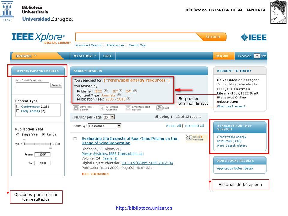 Biblioteca HYPATIA DE ALEJANDRÍA http://biblioteca.unizar.es Se pueden eliminar límites Historial de búsqueda Opciones para refinar los resultados