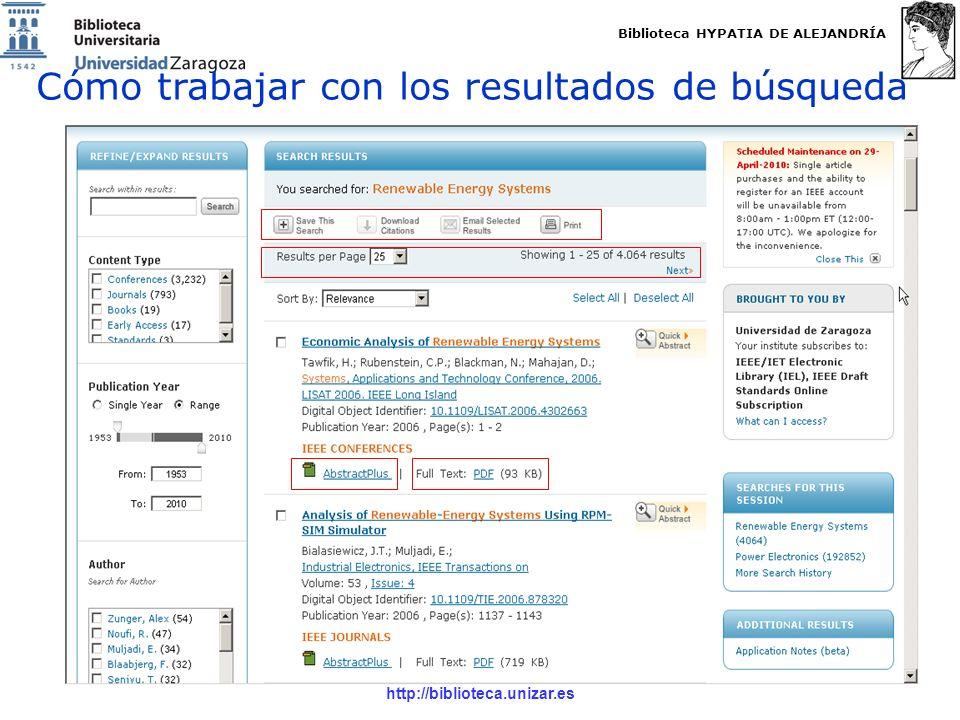 Biblioteca HYPATIA DE ALEJANDRÍA http://biblioteca.unizar.es Cómo trabajar con los resultados de búsqueda