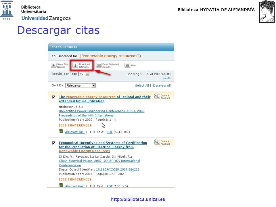Biblioteca HYPATIA DE ALEJANDRÍA http://biblioteca.unizar.es Descargar citas