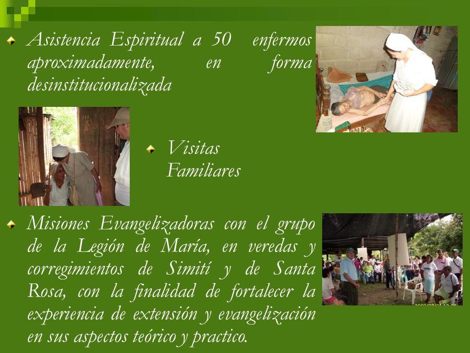 Grupo de 6 Ministros extraordinarios de la Eucaristía Grupo de 50 estudiantes universitarios a través de la Asesoría Universitaria Grupo de 17 miembros de Legión de María