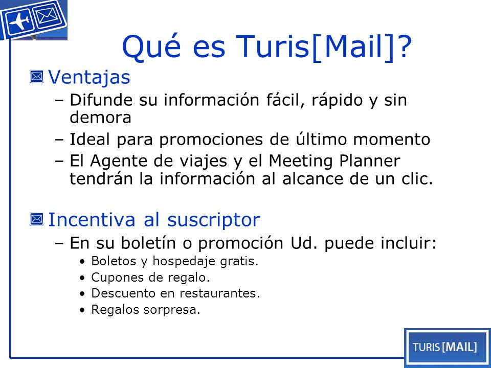Turis[Mail] produce reportes importantes.