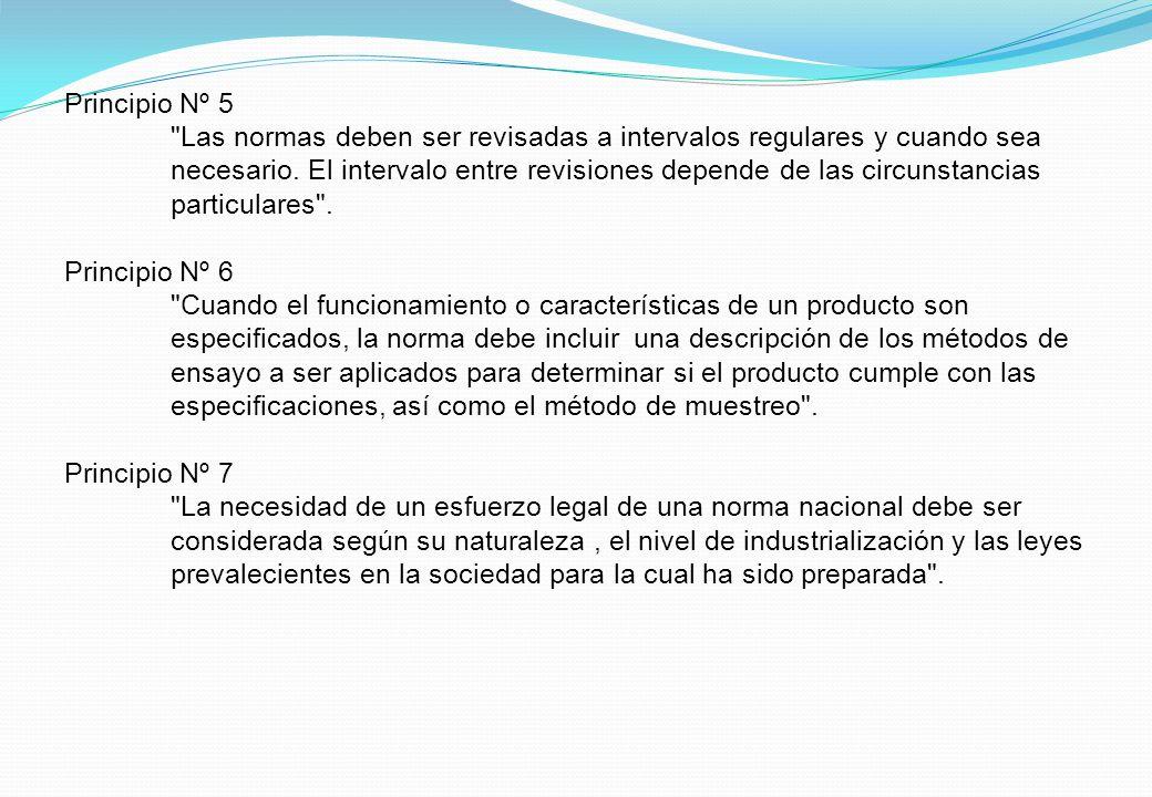 Principio Nº 5 Las normas deben ser revisadas a intervalos regulares y cuando sea necesario.