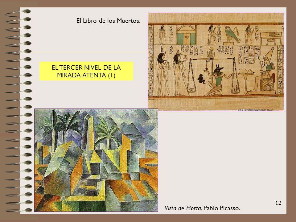 12 El Libro de los Muertos. Vista de Horta. Pablo Picasso. EL TERCER NIVEL DE LA MIRADA ATENTA (1)