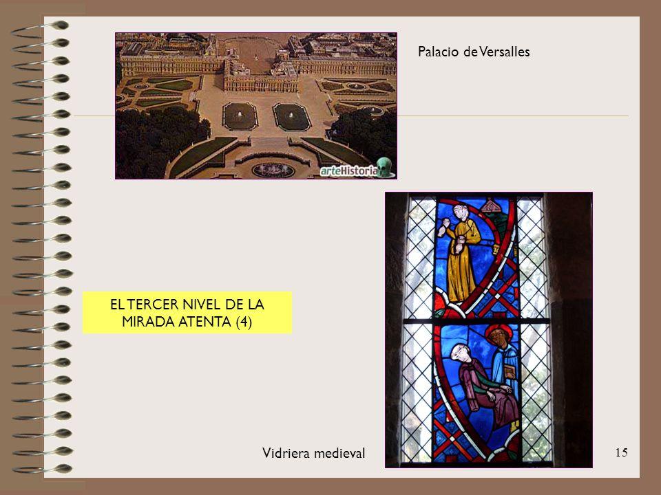 15 EL TERCER NIVEL DE LA MIRADA ATENTA (4) Palacio de Versalles Vidriera medieval