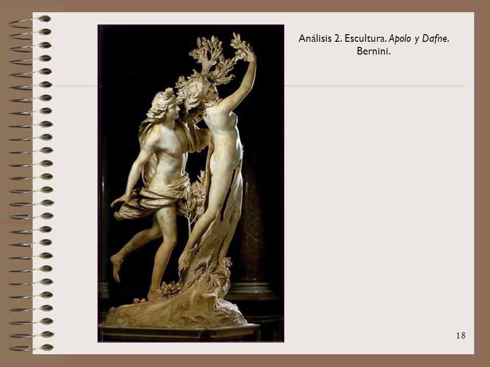 18 Análisis 2. Escultura. Apolo y Dafne. Bernini.