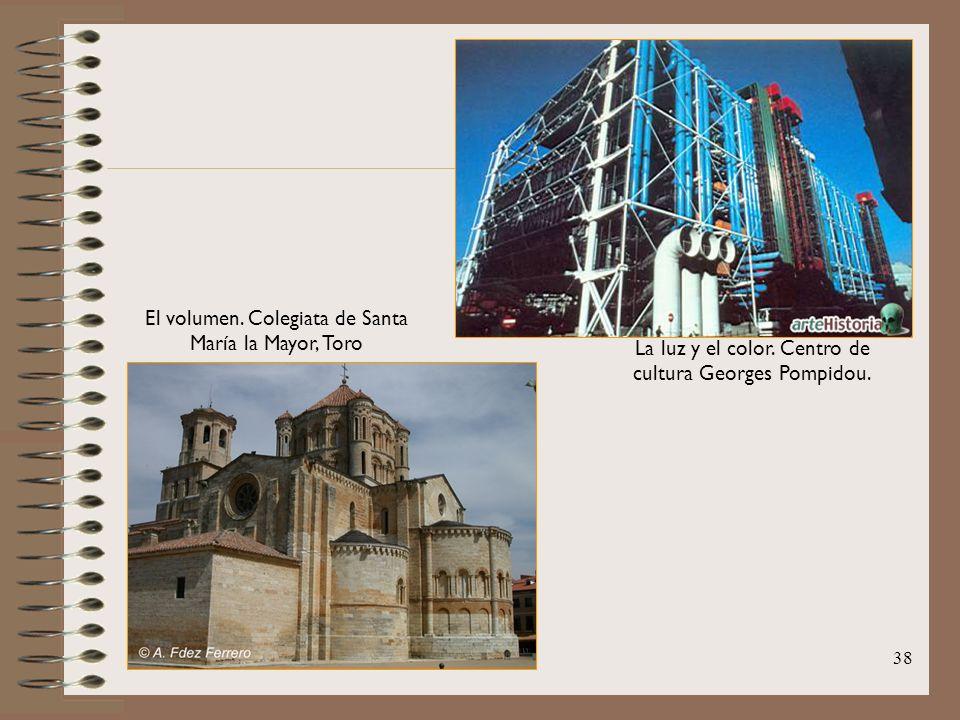 38 La luz y el color. Centro de cultura Georges Pompidou. El volumen. Colegiata de Santa María la Mayor, Toro