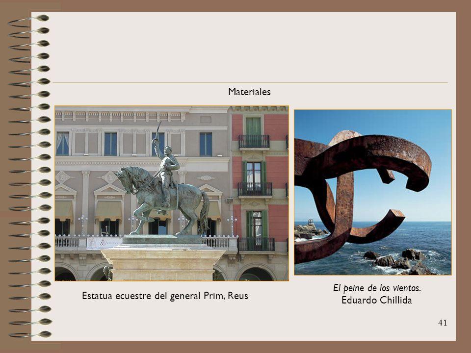 41 Materiales Estatua ecuestre del general Prim, Reus El peine de los vientos. Eduardo Chillida