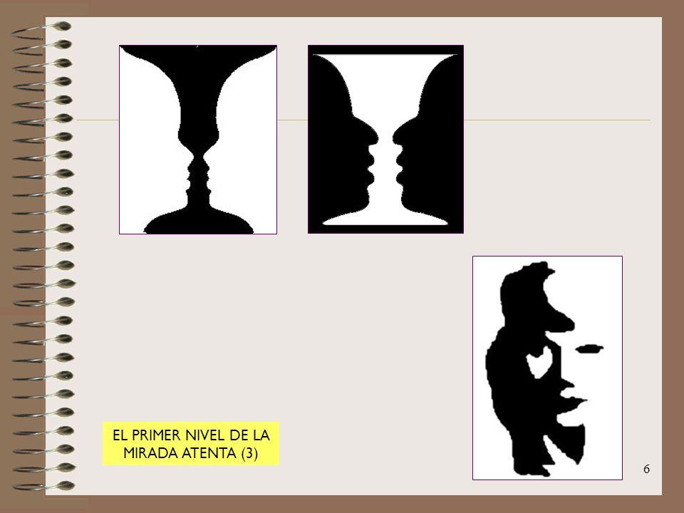 6 EL PRIMER NIVEL DE LA MIRADA ATENTA (3)
