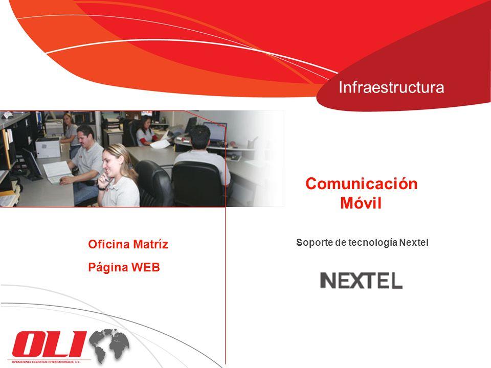 Soporte de tecnología Nextel Comunicación Móvil Página WEB Oficina Matríz Infraestructura