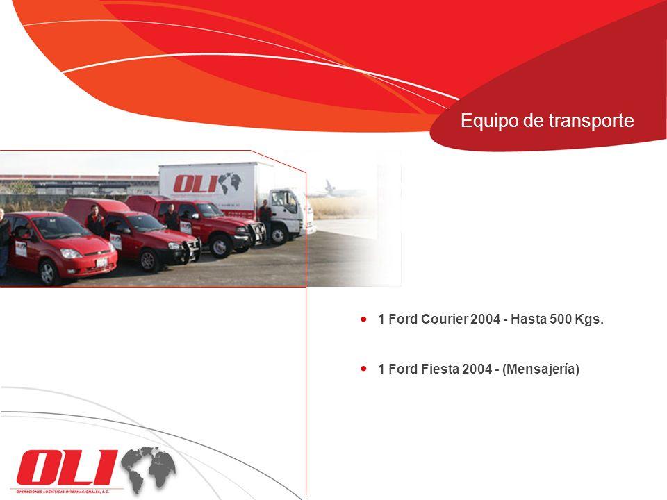 1 Ford Courier 2004 - Hasta 500 Kgs. 1 Ford Fiesta 2004 - (Mensajería) Equipo de transporte