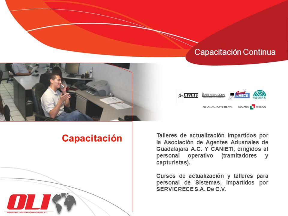 Talleres de actualización impartidos por la Asociación de Agentes Aduanales de Guadalajara A.C. Y CANIETI, dirigidos al personal operativo (tramitador