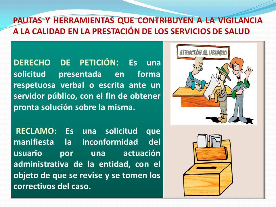 PAUTAS Y HERRAMIENTAS QUE CONTRIBUYEN A LA VIGILANCIA A LA CALIDAD EN LA PRESTACIÓN DE LOS SERVICIOS DE SALUD