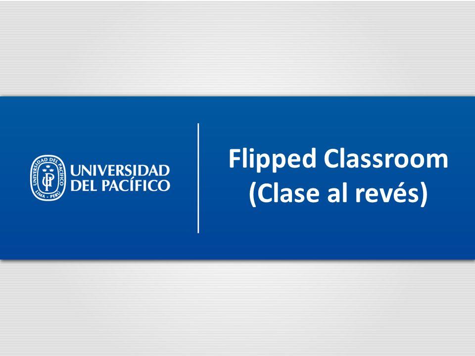 Flipped Classroom (Clase al revés)