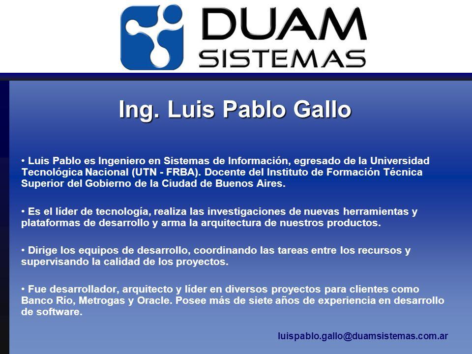 Ing. Luis Pablo Gallo Luis Pablo es Ingeniero en Sistemas de Información, egresado de la Universidad Tecnológica Nacional (UTN - FRBA). Docente del In