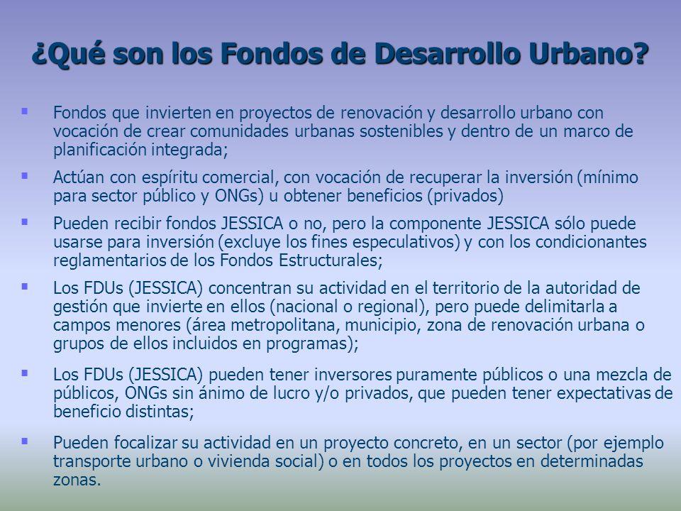 Fondos que invierten en proyectos de renovación y desarrollo urbano con vocación de crear comunidades urbanas sostenibles y dentro de un marco de planificación integrada; Actúan con espíritu comercial, con vocación de recuperar la inversión (mínimo para sector público y ONGs) u obtener beneficios (privados) Pueden recibir fondos JESSICA o no, pero la componente JESSICA sólo puede usarse para inversión (excluye los fines especulativos) y con los condicionantes reglamentarios de los Fondos Estructurales; Los FDUs (JESSICA) concentran su actividad en el territorio de la autoridad de gestión que invierte en ellos (nacional o regional), pero puede delimitarla a campos menores (área metropolitana, municipio, zona de renovación urbana o grupos de ellos incluidos en programas); Los FDUs (JESSICA) pueden tener inversores puramente públicos o una mezcla de públicos, ONGs sin ánimo de lucro y/o privados, que pueden tener expectativas de beneficio distintas; Pueden focalizar su actividad en un proyecto concreto, en un sector (por ejemplo transporte urbano o vivienda social) o en todos los proyectos en determinadas zonas.