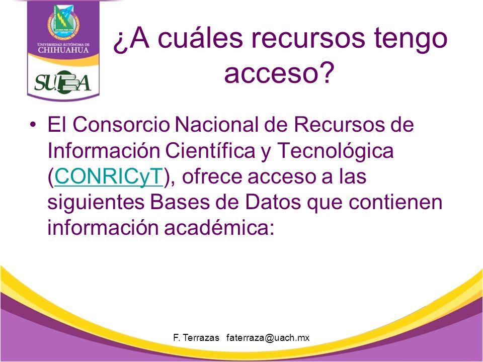 F. Terrazas faterraza@uach.mx Elementos básicos Buscador especializado Búsqueda básica y avanzada Envío del documento por correo electrónico Diversos