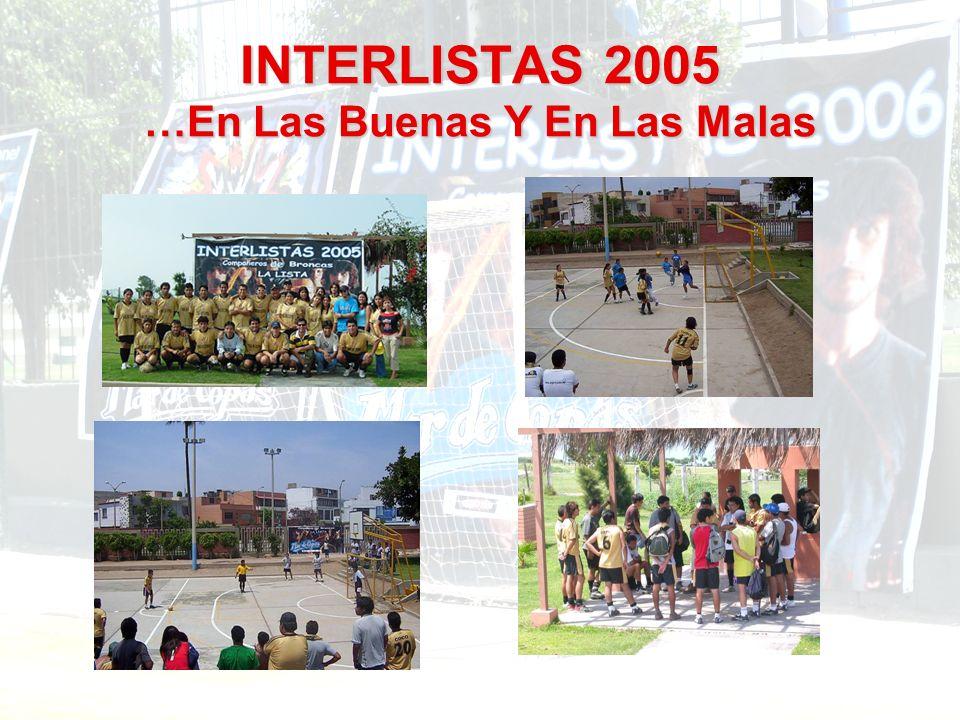 INTERLISTAS 2005 …En Las Buenas Y En Las Malas