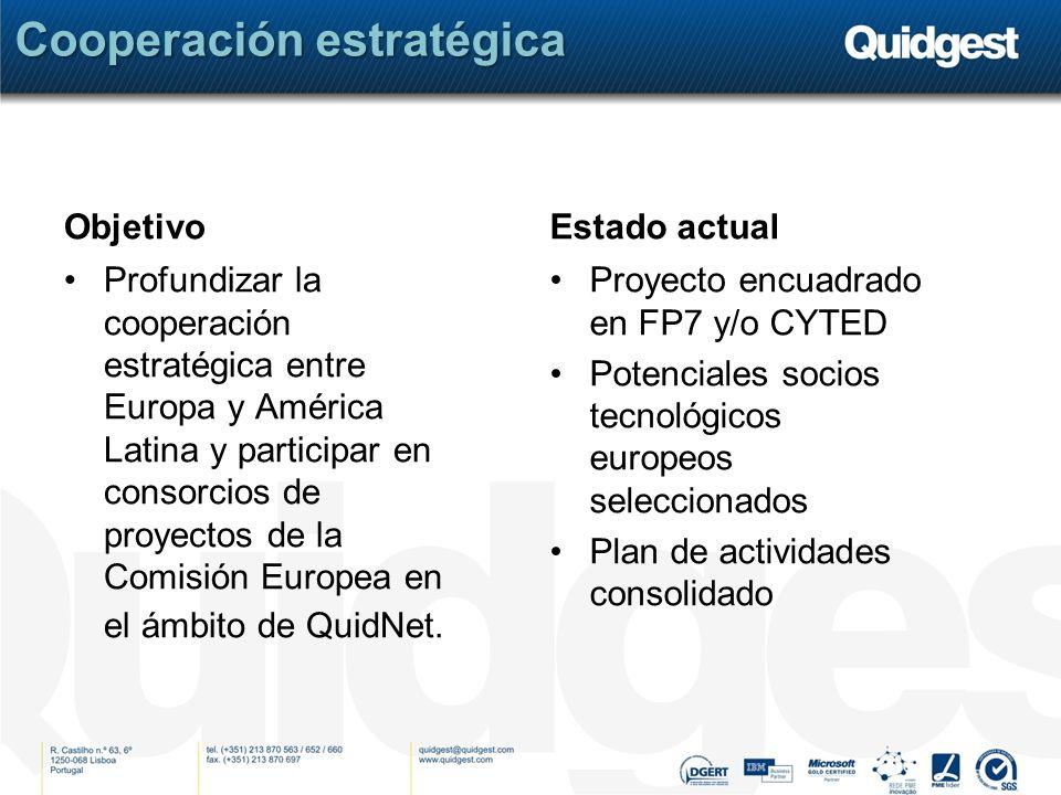 Objetivo Profundizar la cooperación estratégica entre Europa y América Latina y participar en consorcios de proyectos de la Comisión Europea en el ámbito de QuidNet.