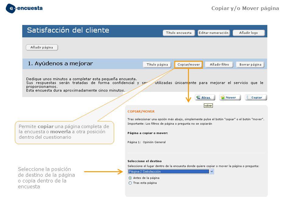 Seleccione la posición de destino de la página o copia dentro de la encuesta Permite copiar una página completa de la encuesta o moverla a otra posici