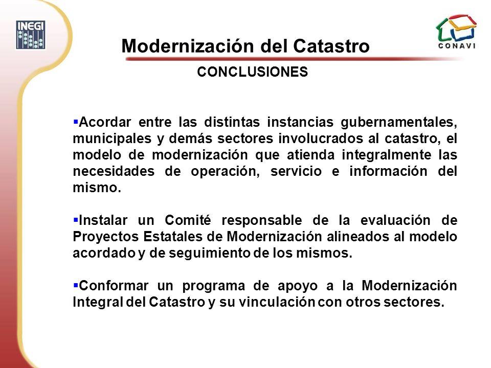 Acordar entre las distintas instancias gubernamentales, municipales y demás sectores involucrados al catastro, el modelo de modernización que atienda