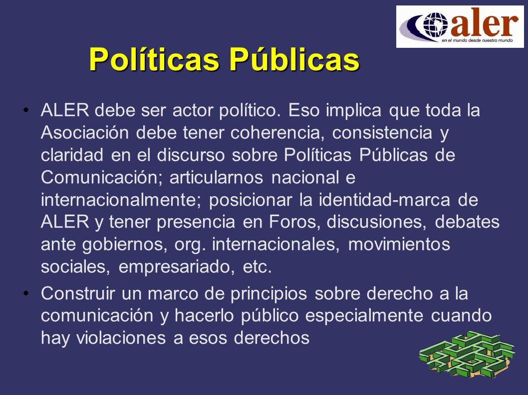 Políticas Públicas ALER debe ser actor político.