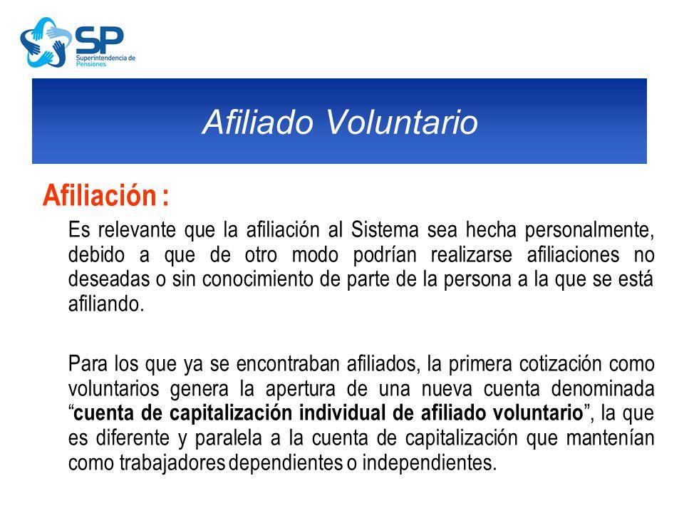Afiliación : Es relevante que la afiliación al Sistema sea hecha personalmente, debido a que de otro modo podrían realizarse afiliaciones no deseadas