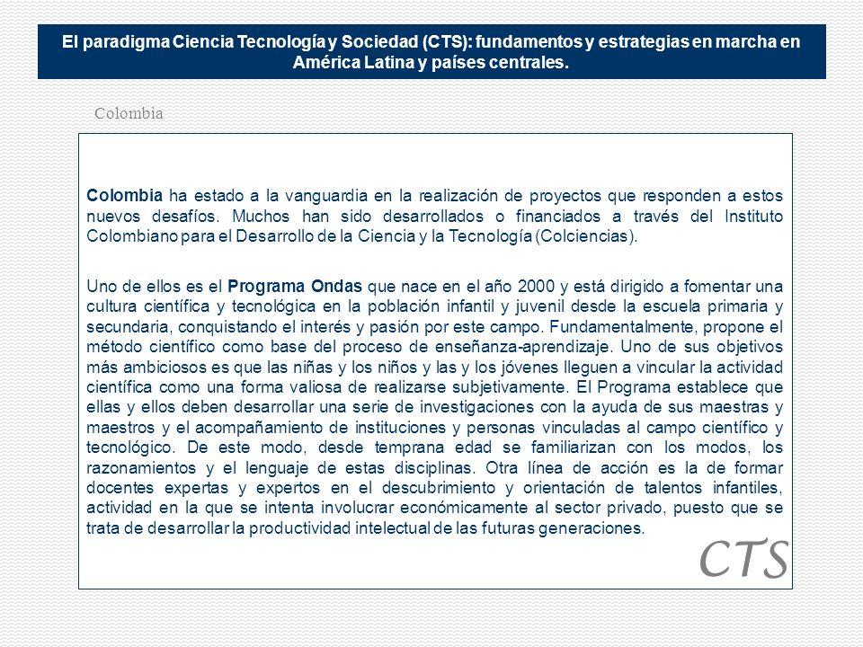 El paradigma Ciencia Tecnología y Sociedad (CTS): fundamentos y estrategias en marcha en América Latina y países centrales.
