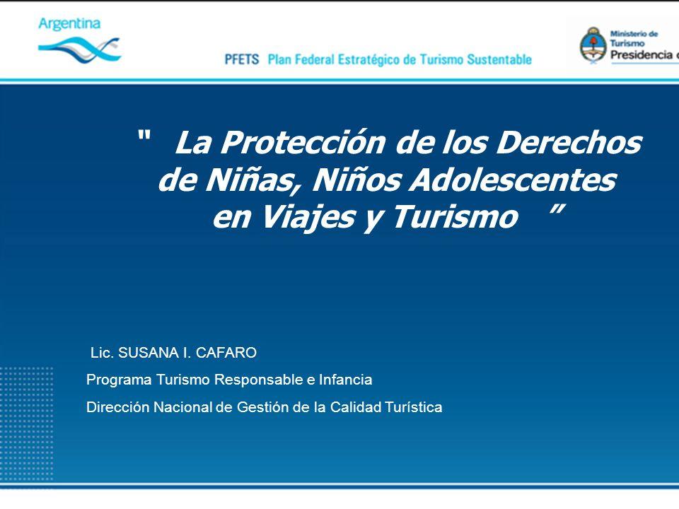 La Protección de los Derechos de Niñas, Niños Adolescentes en Viajes y Turismo Lic.