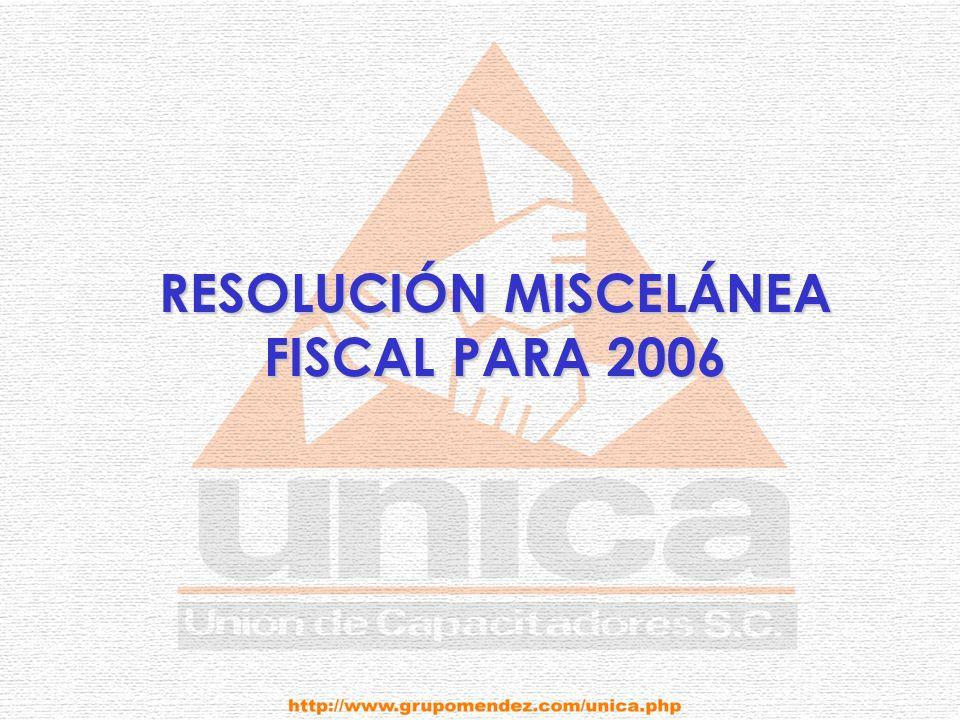 RESOLUCIÓN MISCELÁNEA FISCAL PARA 2006