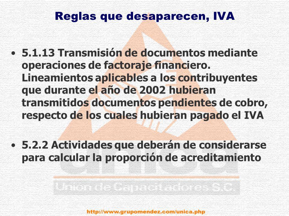 Reglas que desaparecen, IVA 5.1.13 Transmisión de documentos mediante operaciones de factoraje financiero.