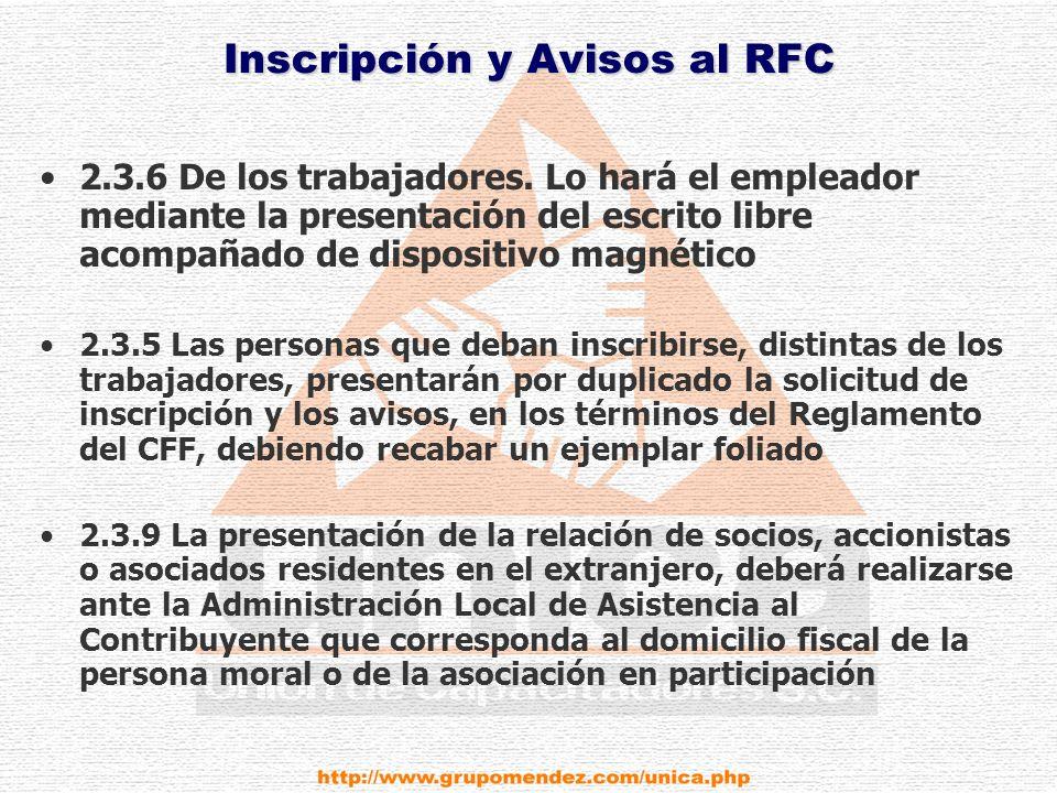 Inscripción y Avisos al RFC 2.3.6 De los trabajadores.