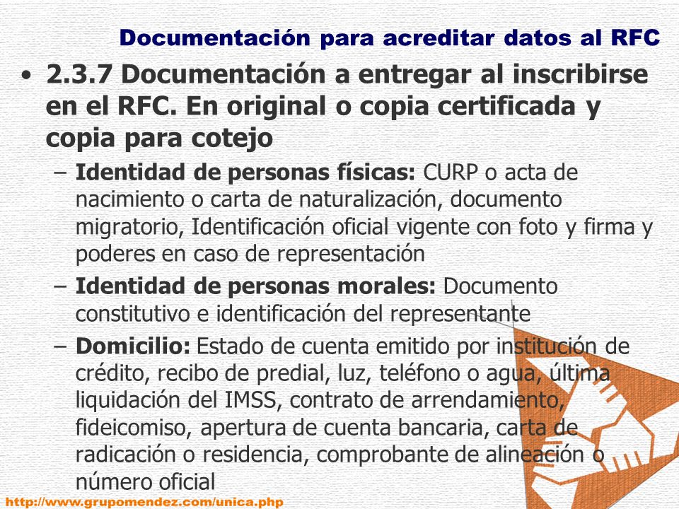 Documentación para acreditar datos al RFC 2.3.7 Documentación a entregar al inscribirse en el RFC.
